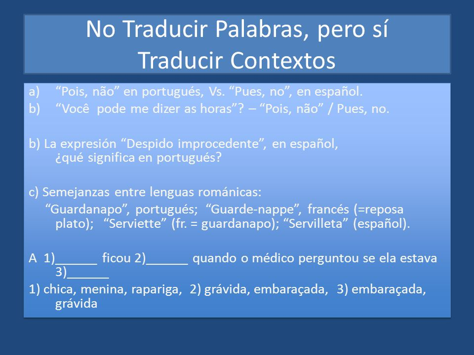 No Traducir Palabras, pero sí Traducir Contextos
