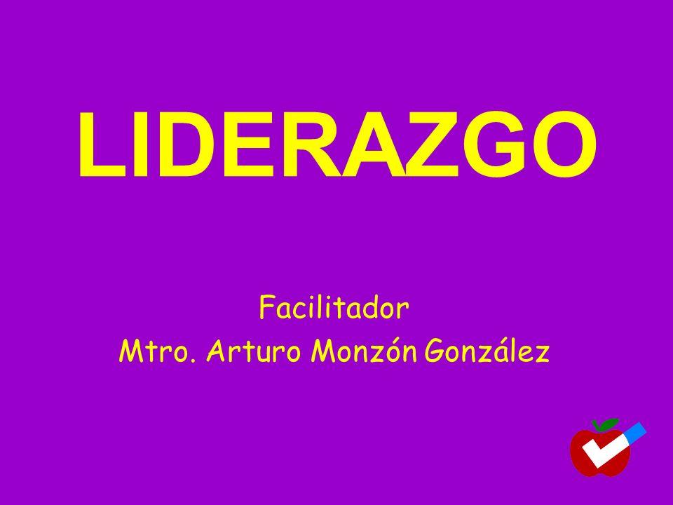 Facilitador Mtro. Arturo Monzón González