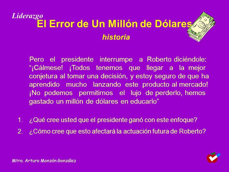 El Error de Un Millón de Dólares historia