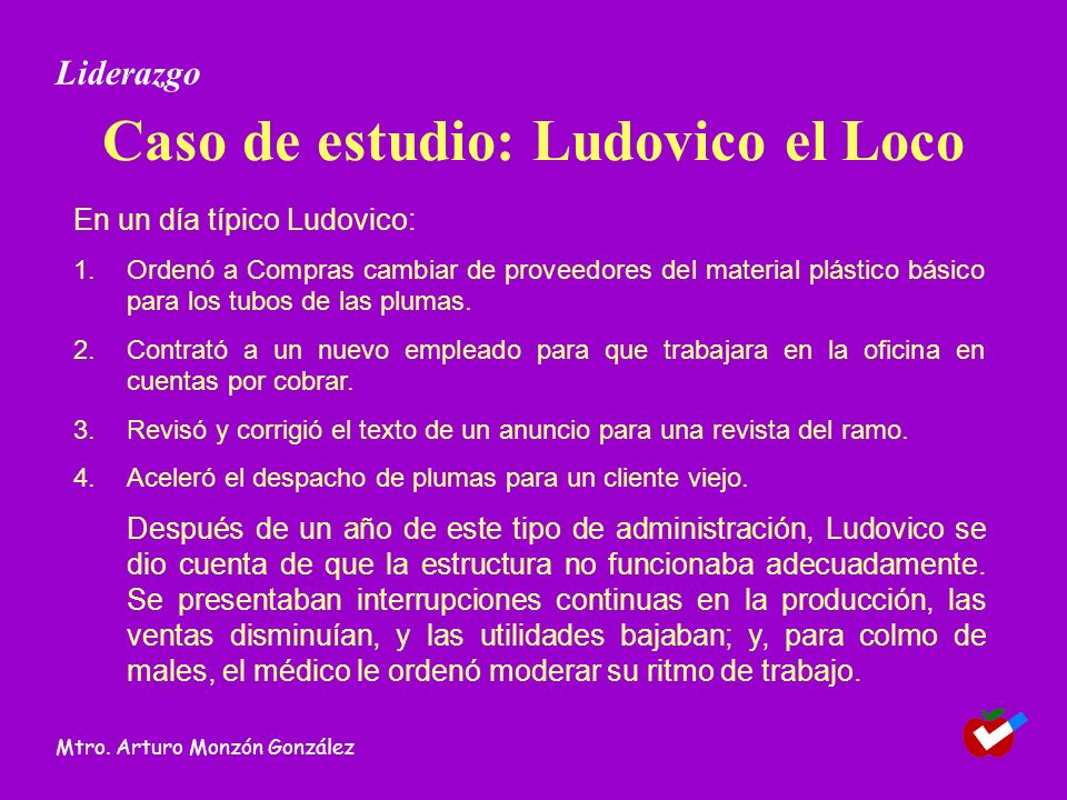 Caso de estudio: Ludovico el Loco