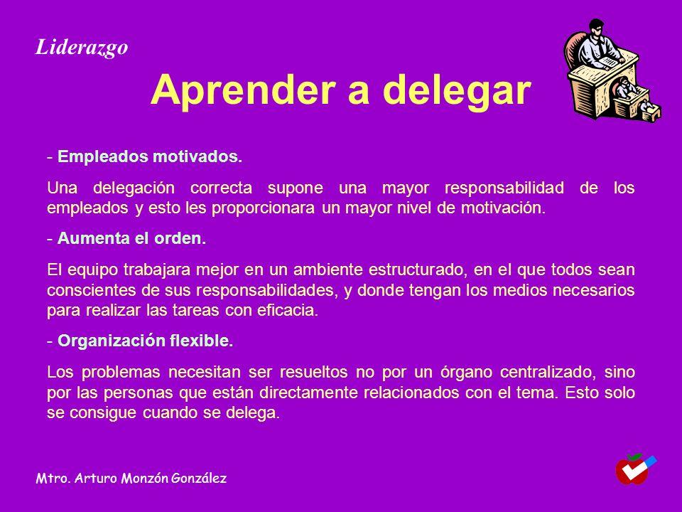 Aprender a delegar Liderazgo - Empleados motivados.