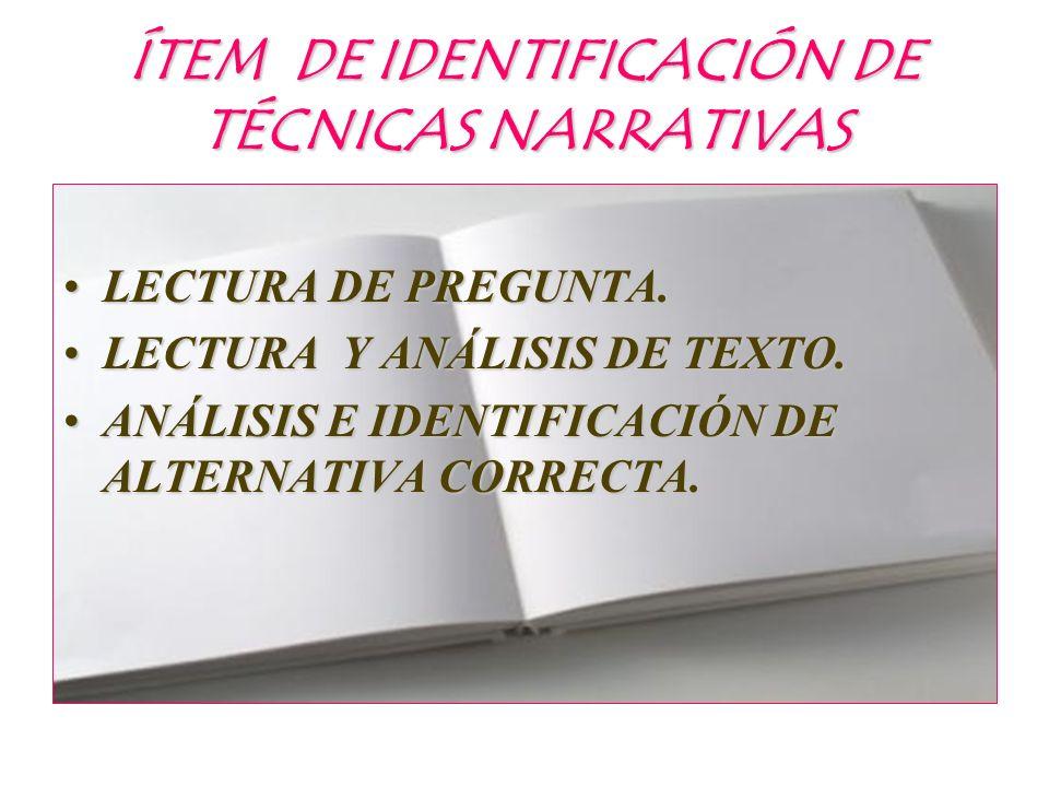 ÍTEM DE IDENTIFICACIÓN DE TÉCNICAS NARRATIVAS