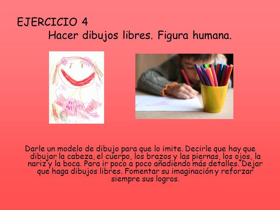 Hacer dibujos libres. Figura humana.