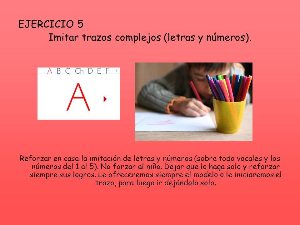 Imitar trazos complejos (letras y números).