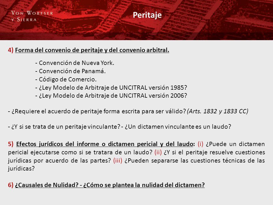 Peritaje 4) Forma del convenio de peritaje y del convenio arbitral.