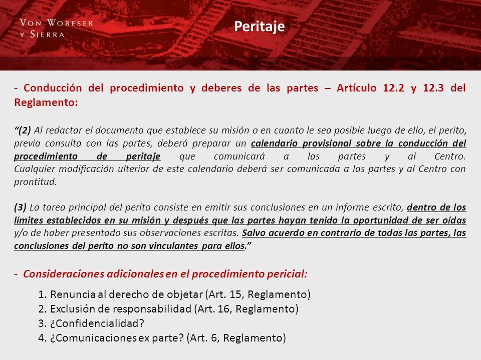 Peritaje - Conducción del procedimiento y deberes de las partes – Artículo 12.2 y 12.3 del Reglamento: