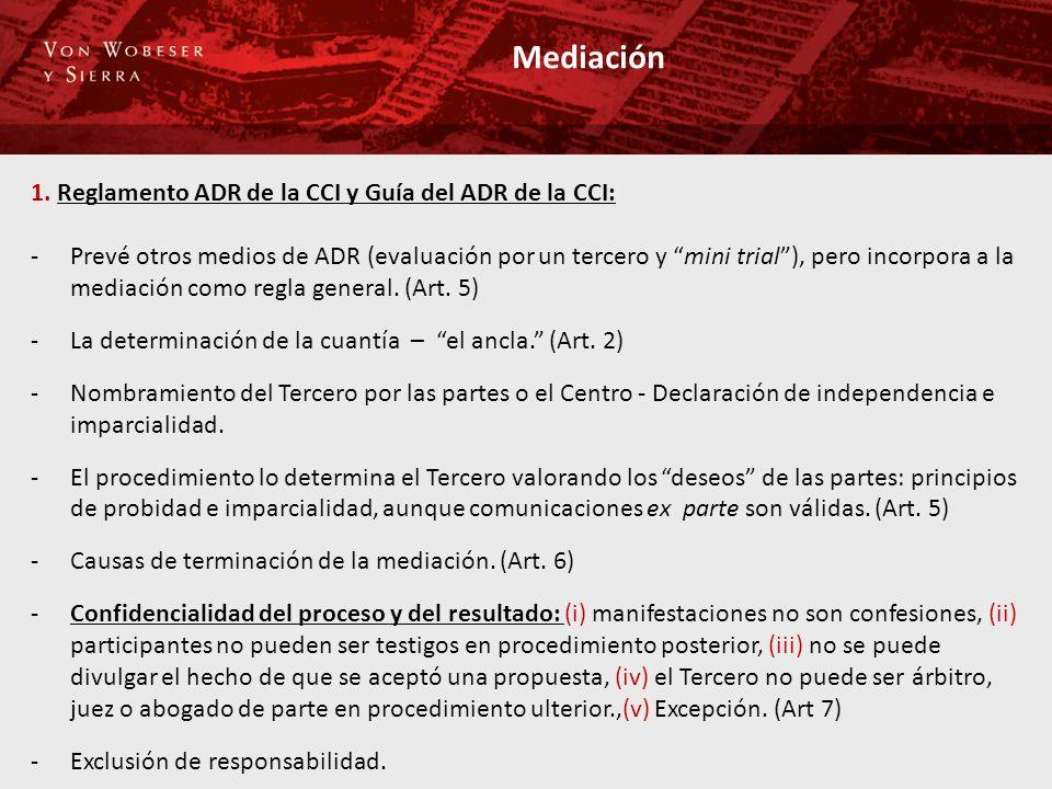 Mediación 1. Reglamento ADR de la CCI y Guía del ADR de la CCI: