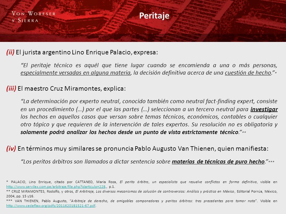 Peritaje (ii) El jurista argentino Lino Enrique Palacio, expresa: