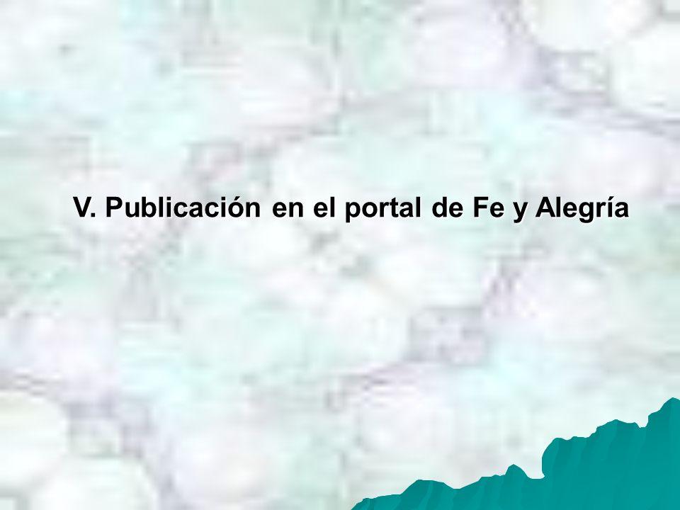 V. Publicación en el portal de Fe y Alegría