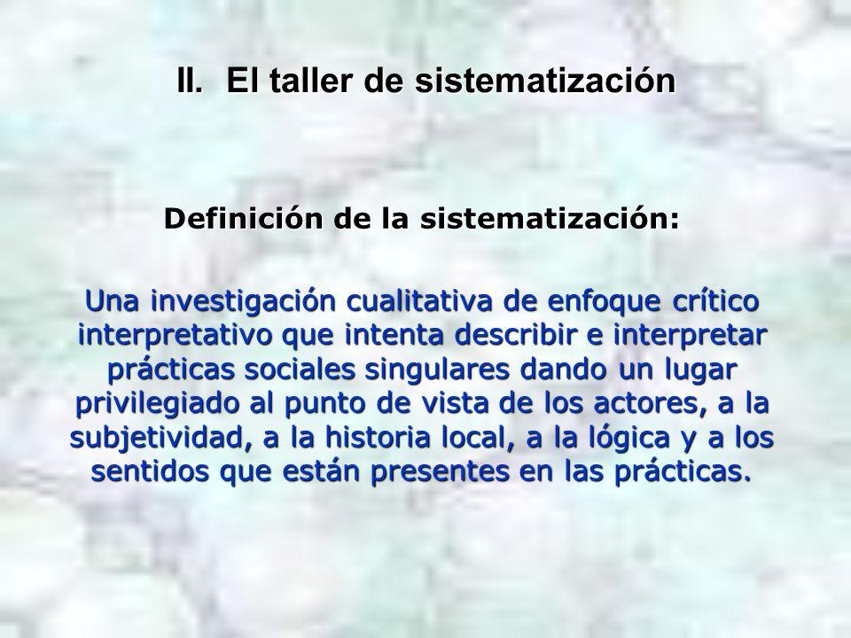 II. El taller de sistematización