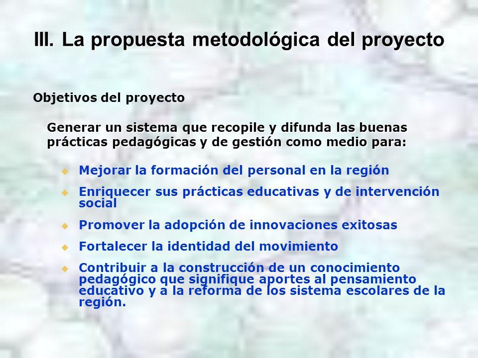 III. La propuesta metodológica del proyecto