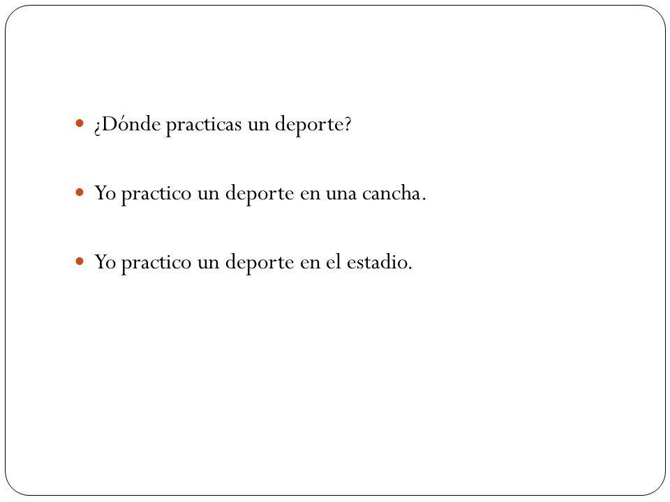 ¿Dónde practicas un deporte