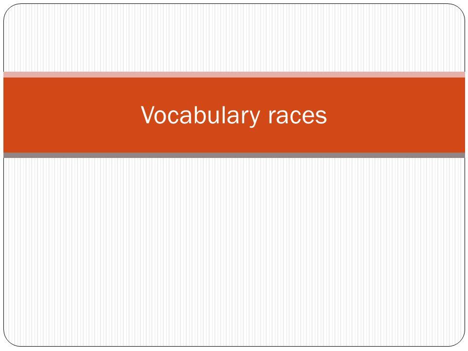 Vocabulary races