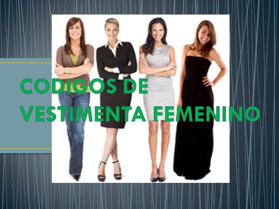 CODIGOS DE VESTIMENTA FEMENINO