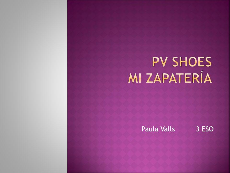PV Shoes mi zapatería Paula Valls 3 ESO