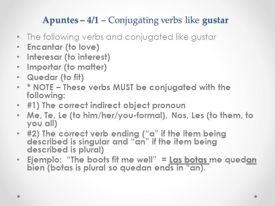Apuntes – 4/1 – Conjugating verbs like gustar
