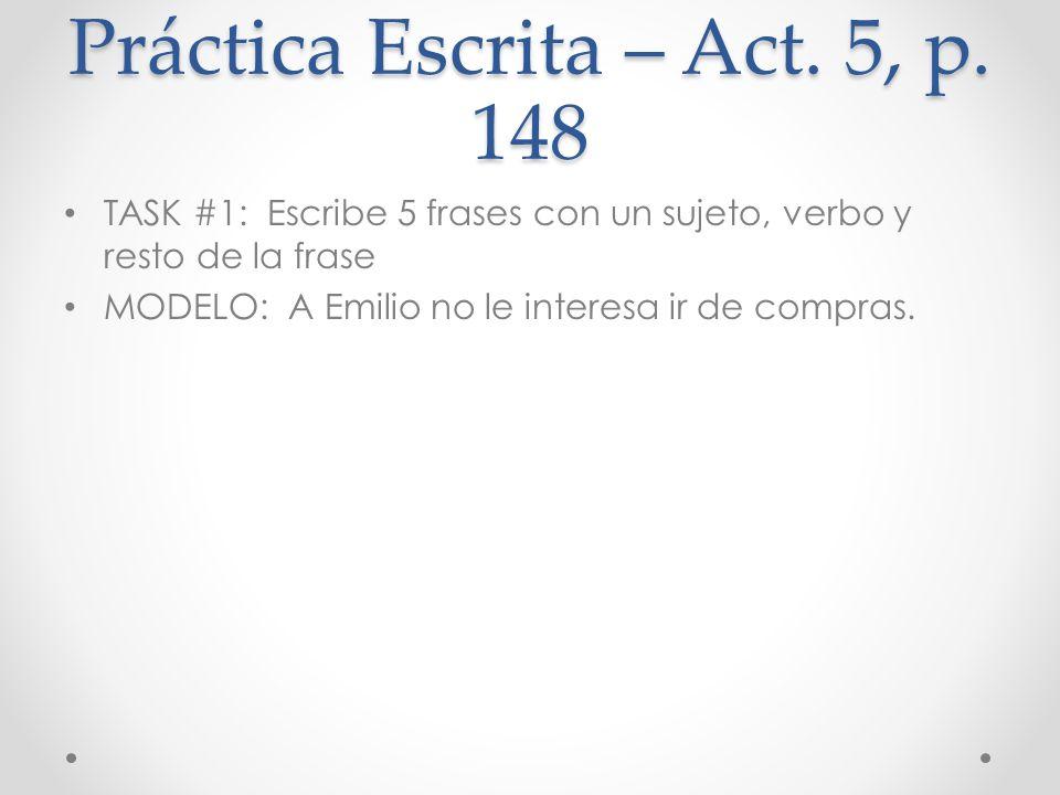 Práctica Escrita – Act. 5, p. 148