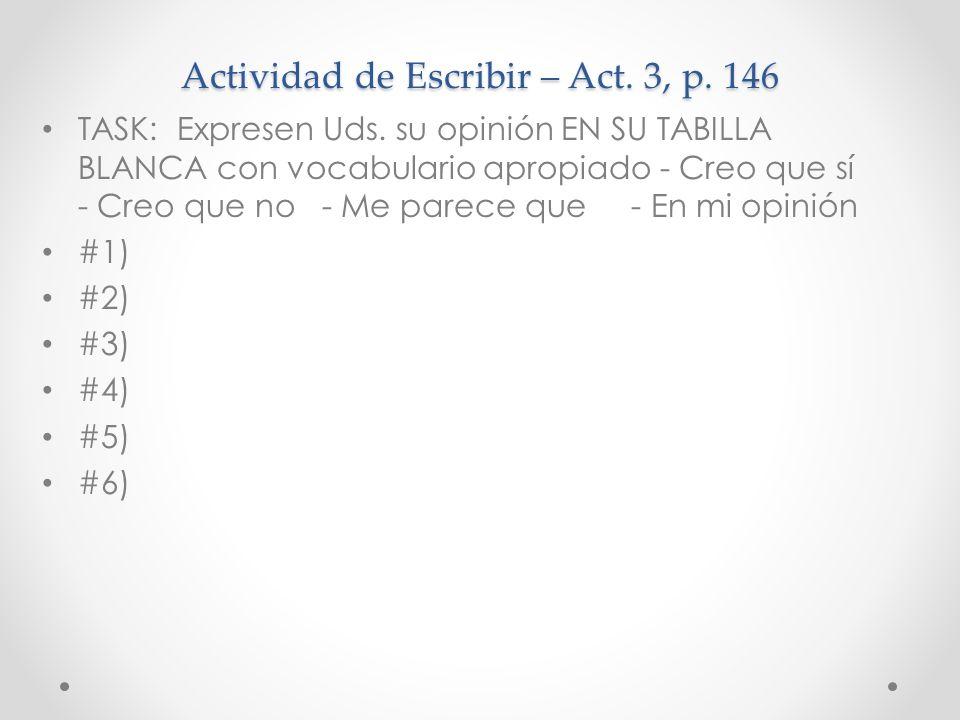 Actividad de Escribir – Act. 3, p. 146