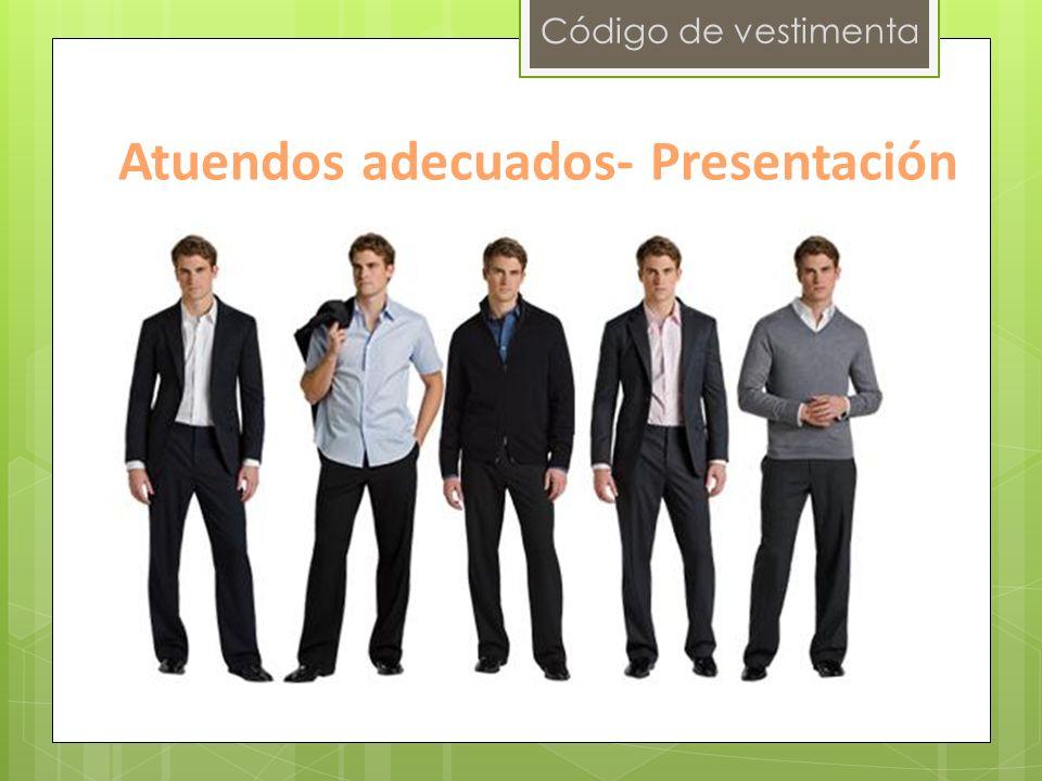 Atuendos adecuados- Presentación