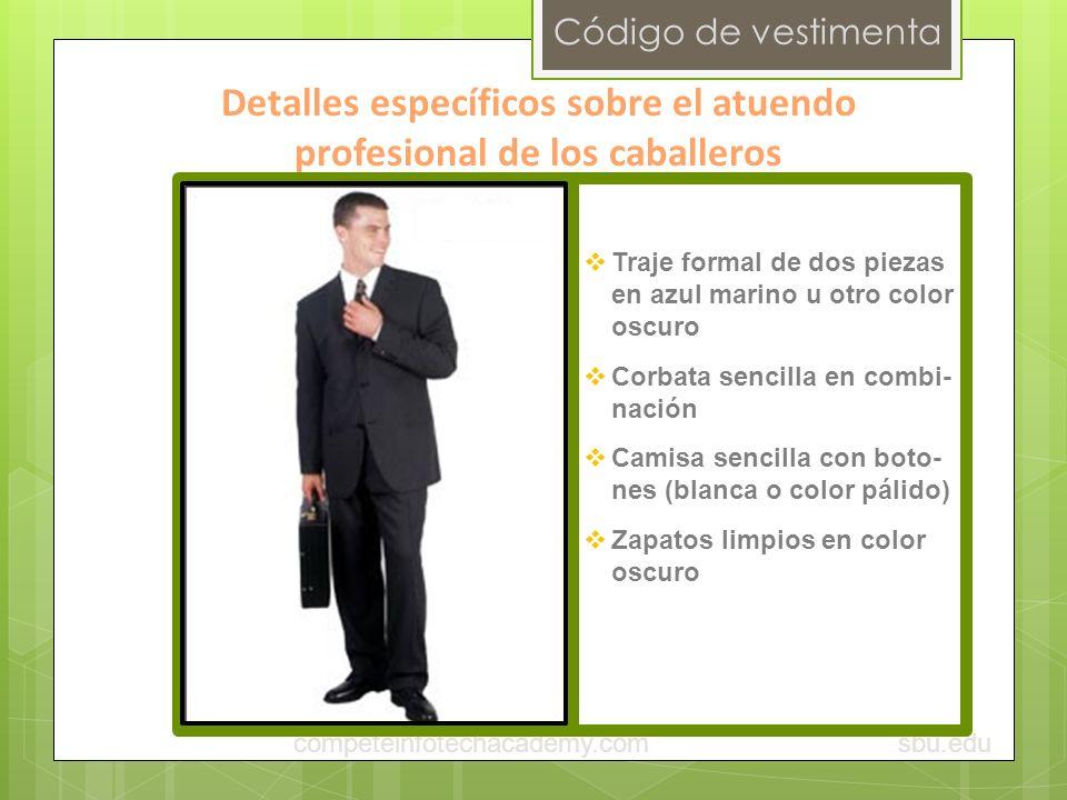 Detalles específicos sobre el atuendo profesional de los caballeros
