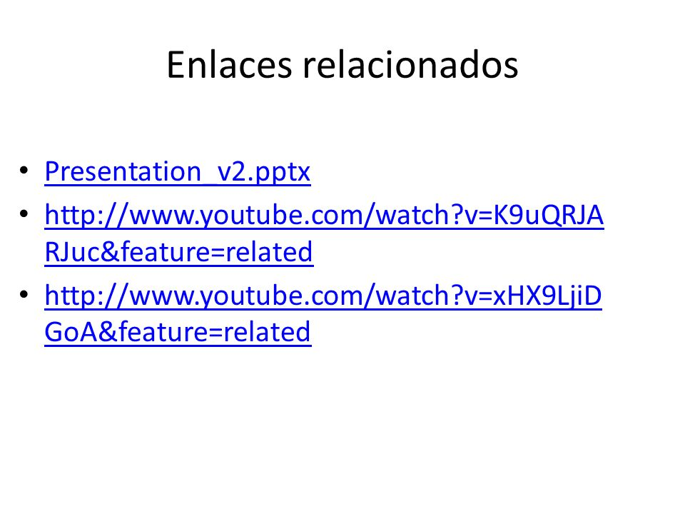 Enlaces relacionados Presentation_v2.pptx