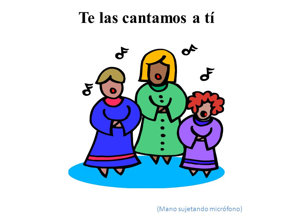 Te las cantamos a tí (Mano sujetando micrófono)