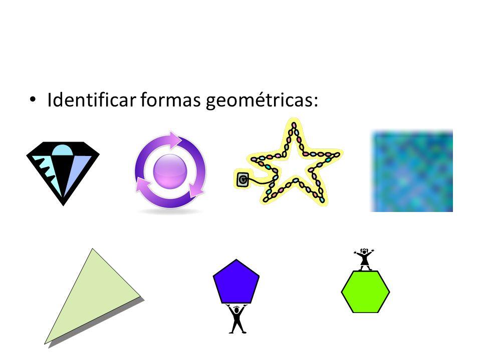 Identificar formas geométricas: