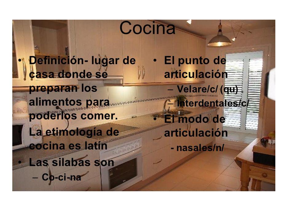 Cocina Definición- lugar de casa donde se preparan los alimentos para poderlos comer. La etimología de cocina es latín.