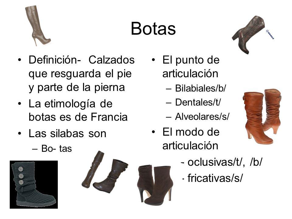 Botas Definición- Calzados que resguarda el pie y parte de la pierna