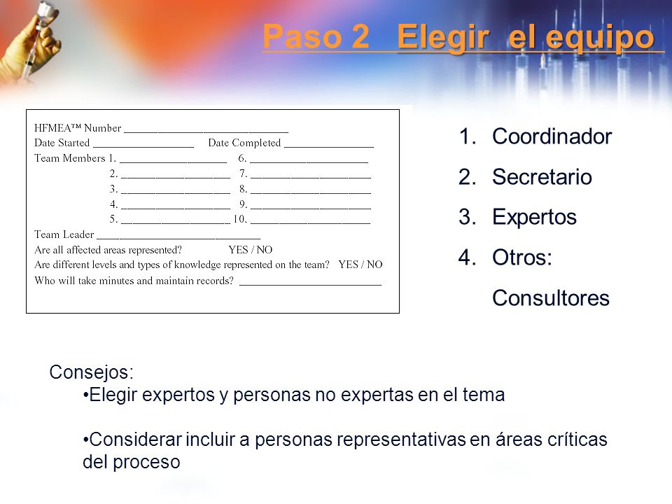 Paso 2 Elegir el equipo Coordinador Secretario Expertos