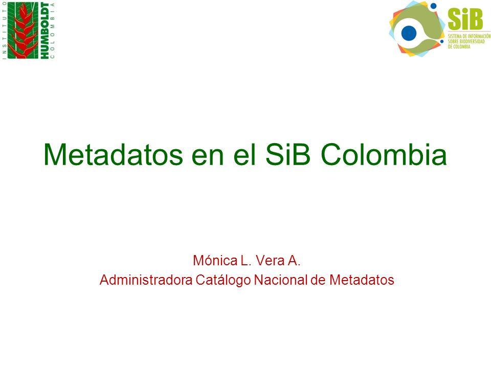 Metadatos en el SiB Colombia
