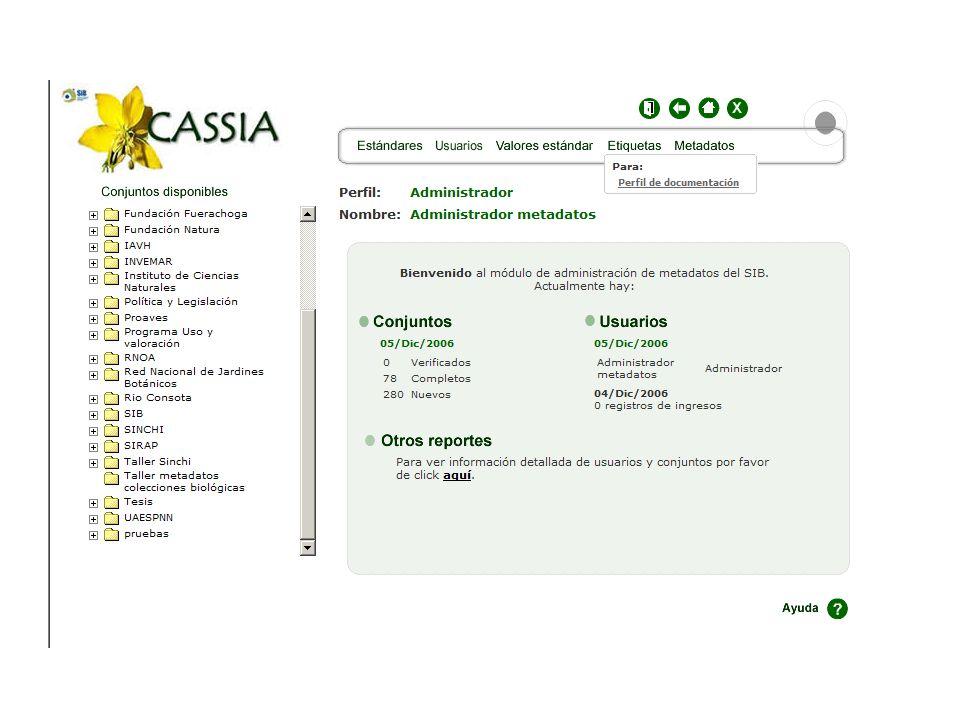 CASSIA es una aplicación desarrollada para la documentación de metadatos y la herramienta por la cuál estos se incluyen en el Catálogo Nacional de Metadatos