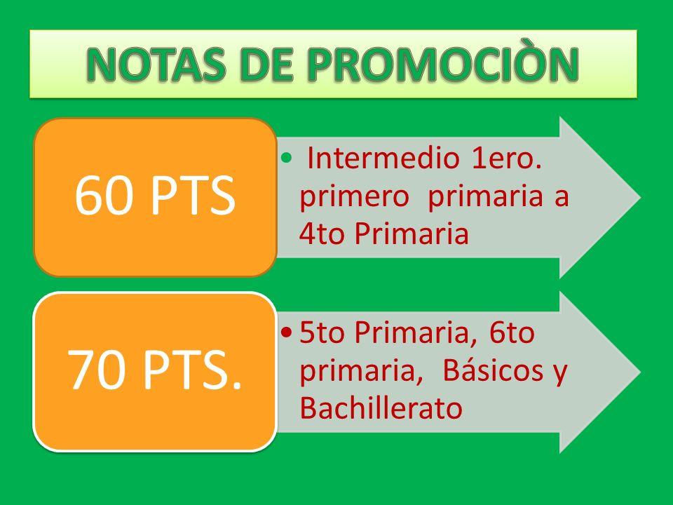 60 PTS 70 PTS. NOTAS DE PROMOCIÒN