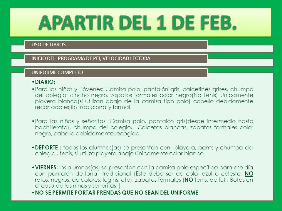 APARTIR DEL 1 DE FEB. USO DE LIBROS