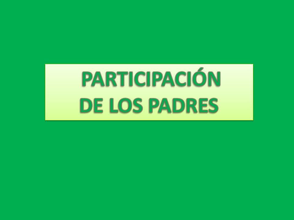 PARTICIPACIÓN DE LOS PADRES
