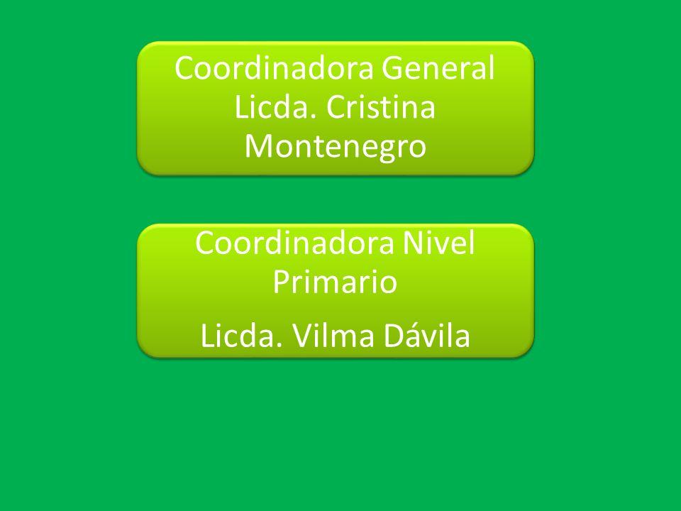 Coordinadora General Licda. Cristina Montenegro