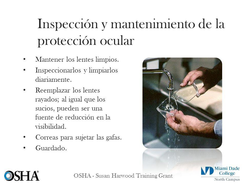 Inspección y mantenimiento de la protección ocular