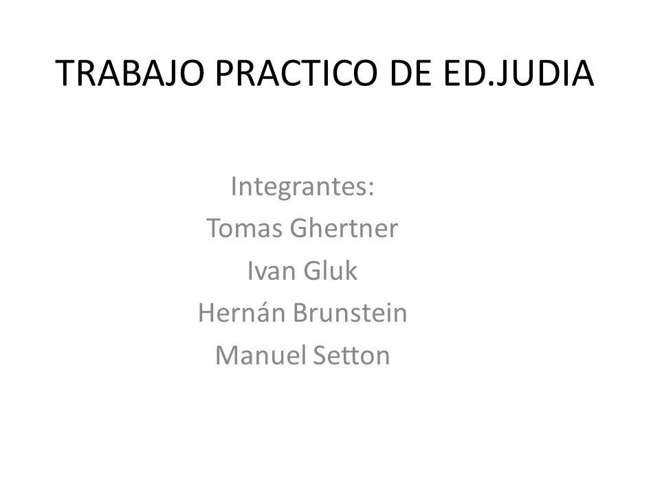 TRABAJO PRACTICO DE ED.JUDIA