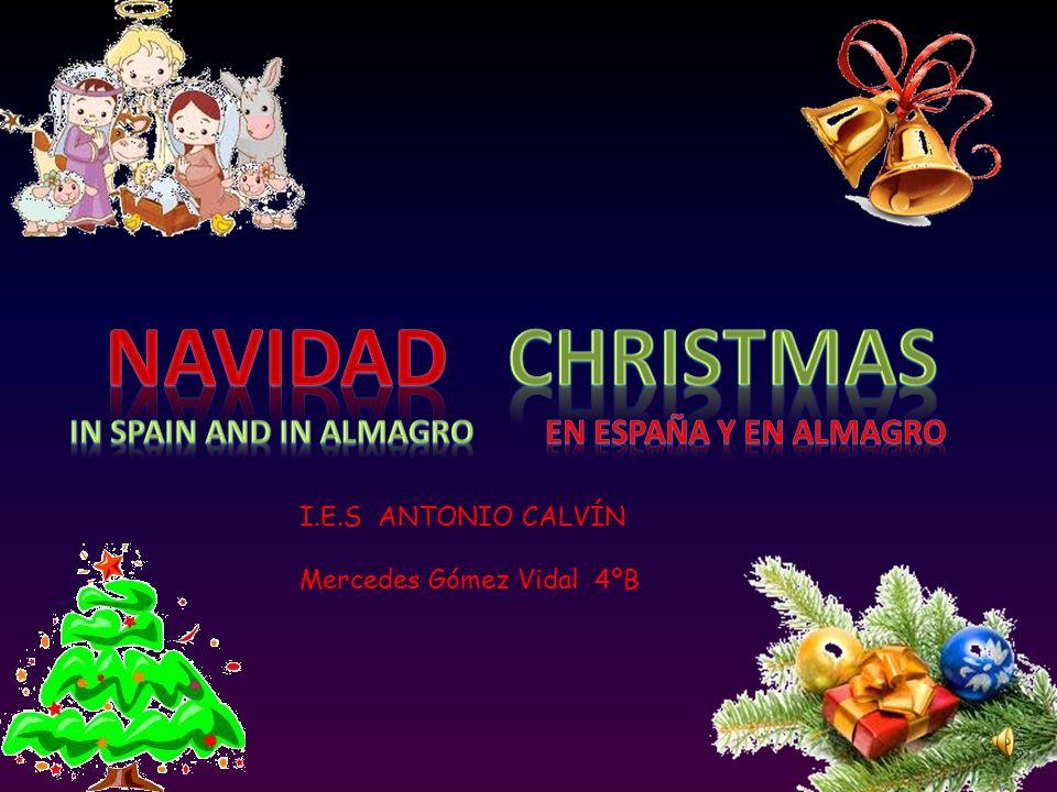 Navidad Christmas In spain and in almagro En españa y en almagro
