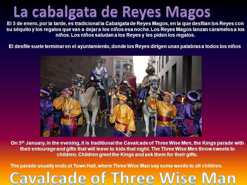 La cabalgata de Reyes Magos Cavalcade of Three Wise Man
