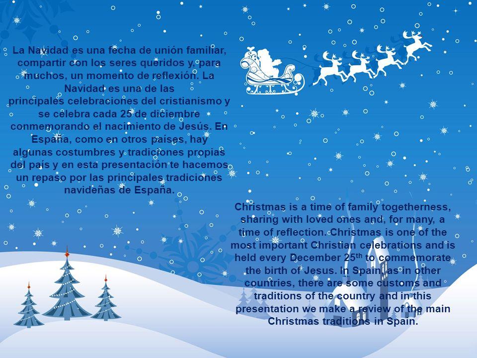 La Navidad es una fecha de unión familiar, compartir con los seres queridos y, para muchos, un momento de reflexión. La Navidad es una de las principales celebraciones del cristianismo y se celebra cada 25 de diciembre conmemorando el nacimiento de Jesús. En España, como en otros países, hay algunas costumbres y tradiciones propias del país y en esta presentación te hacemos un repaso por las principales tradiciones navideñas de España.