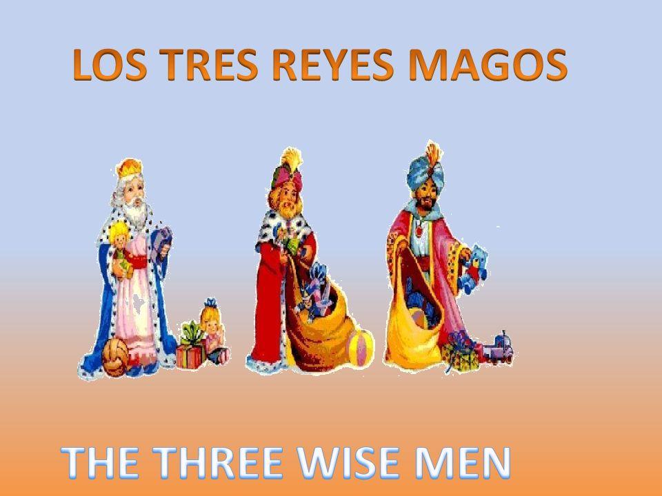 LOS TRES REYES MAGOS THE THREE WISE MEN
