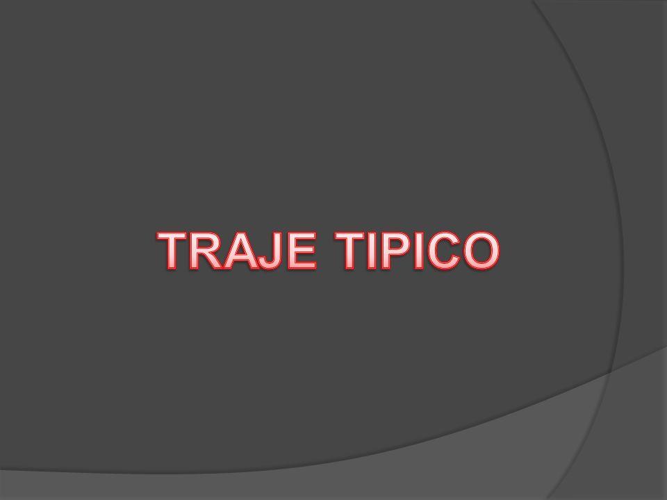 TRAJE TIPICO