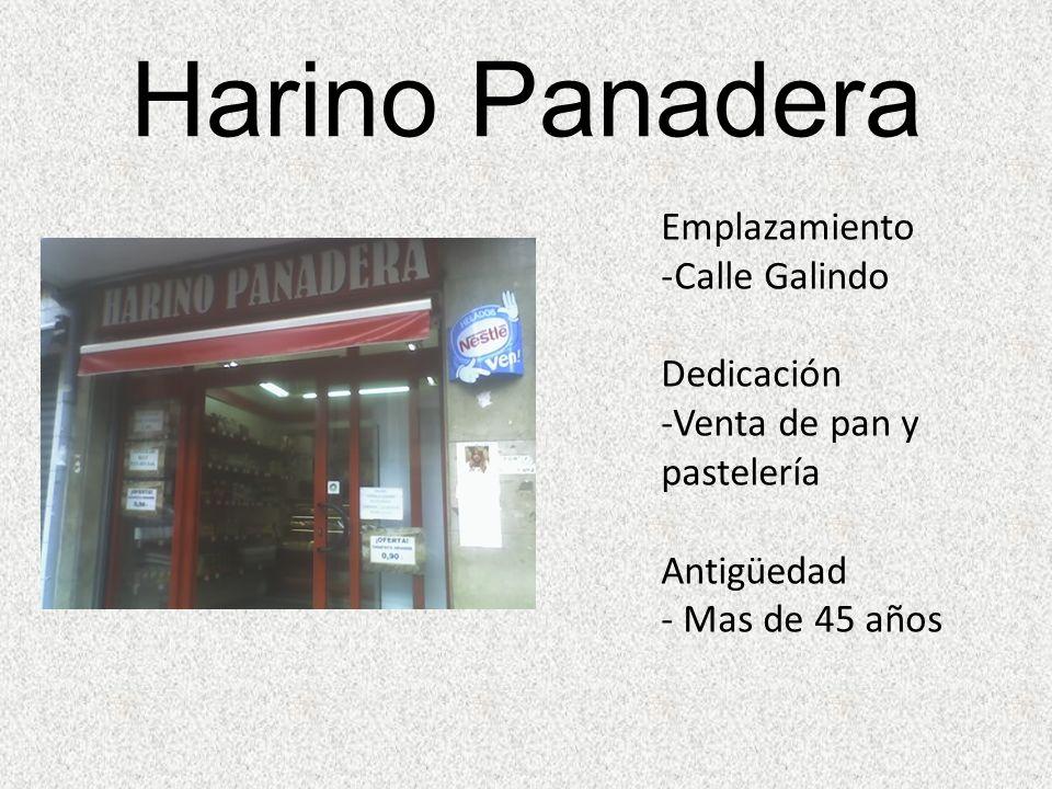 Harino Panadera Emplazamiento Calle Galindo Dedicación