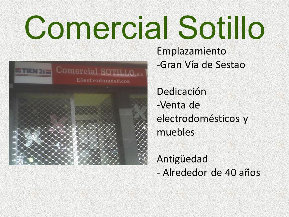 Comercial Sotillo Emplazamiento -Gran Vía de Sestao Dedicación