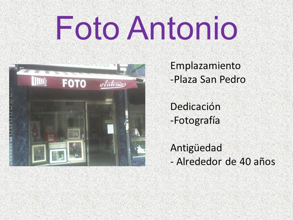 Foto Antonio Emplazamiento Plaza San Pedro Dedicación Fotografía