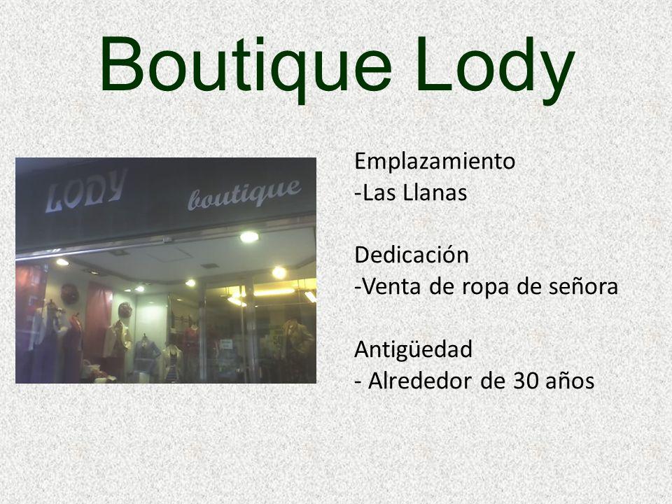 Boutique Lody Emplazamiento Las Llanas Dedicación