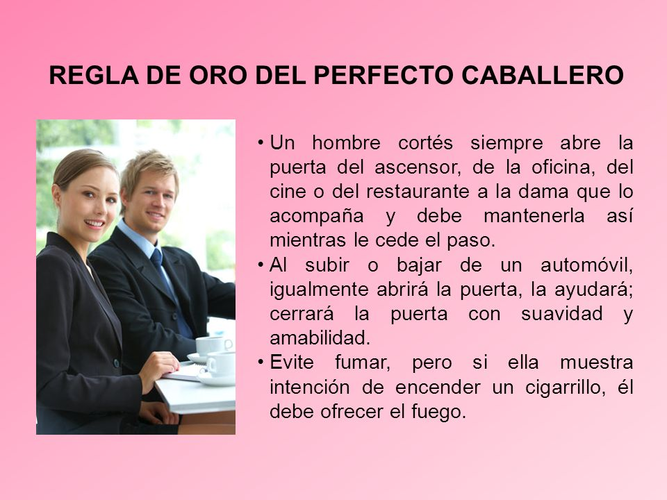 REGLA DE ORO DEL PERFECTO CABALLERO