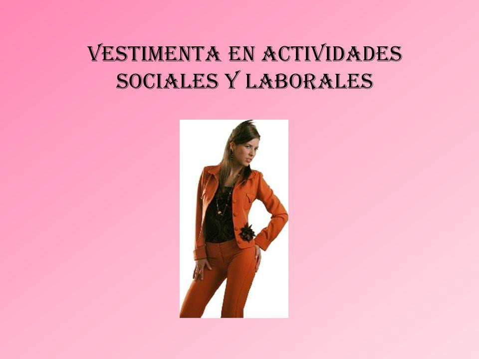 Vestimenta en actividades sociales y laborales