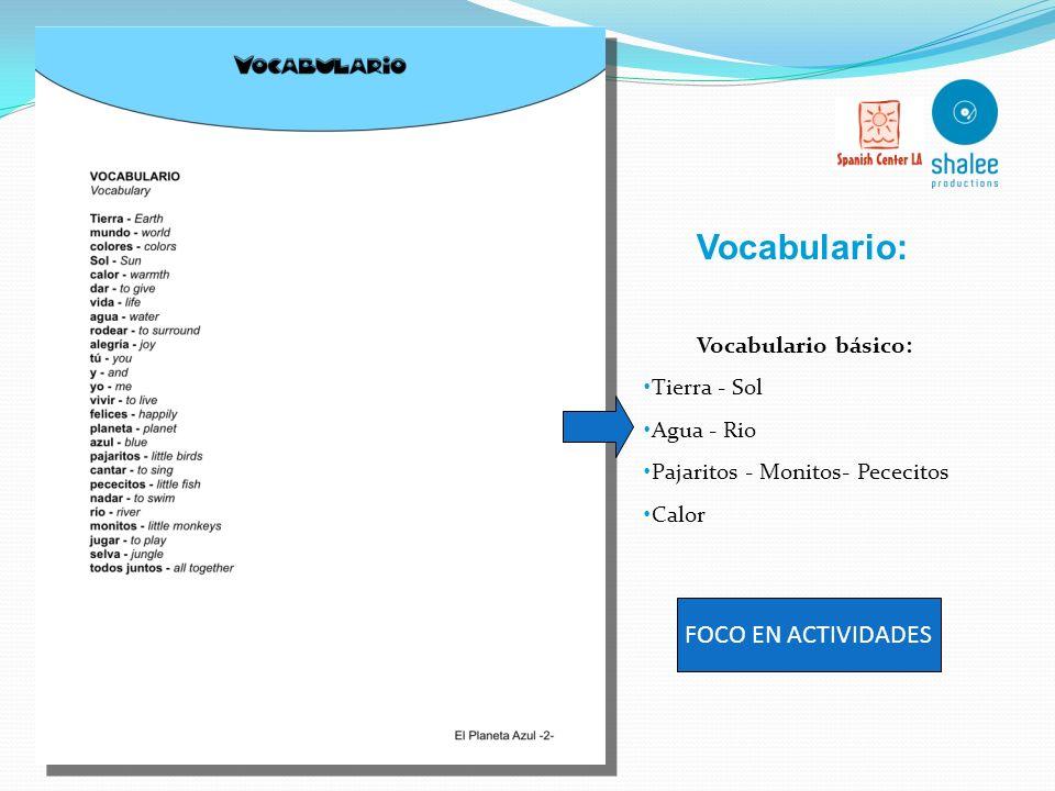 Vocabulario: FOCO EN ACTIVIDADES Vocabulario básico: Tierra - Sol
